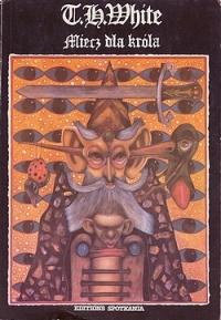 Znalezione obrazy dla zapytania T.H. White Miecz dla króla 1991