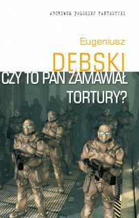 COVER czy to pan zamawial tortury fornt.jpg